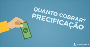 quanto-cobrar-precificacao-blog