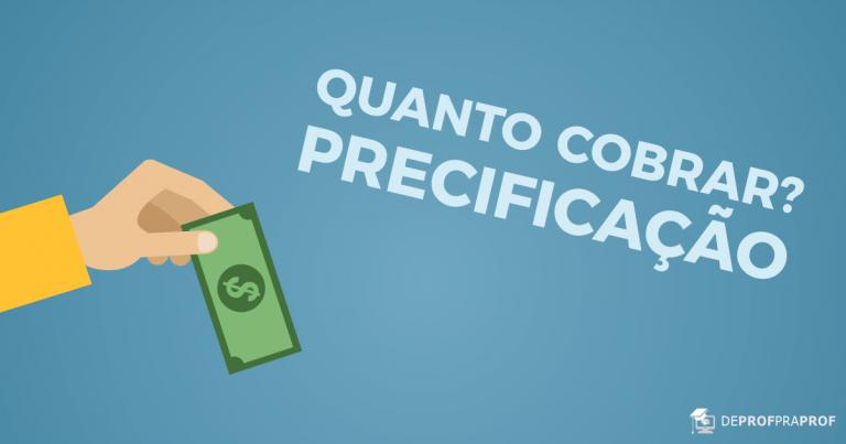 QUANTO COBRAR PELAS AULAS PARTICULARES: PRECIFICAÇÃO
